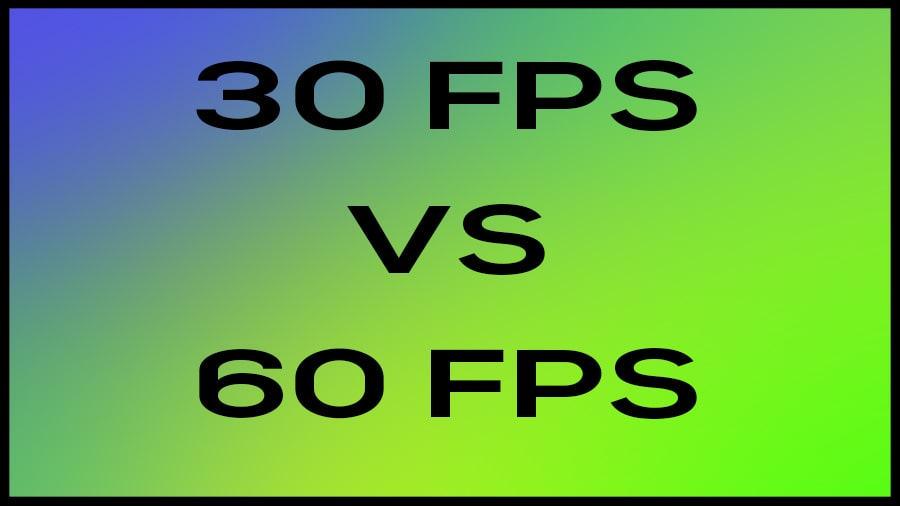 Difference between 30FPS and 60FPS