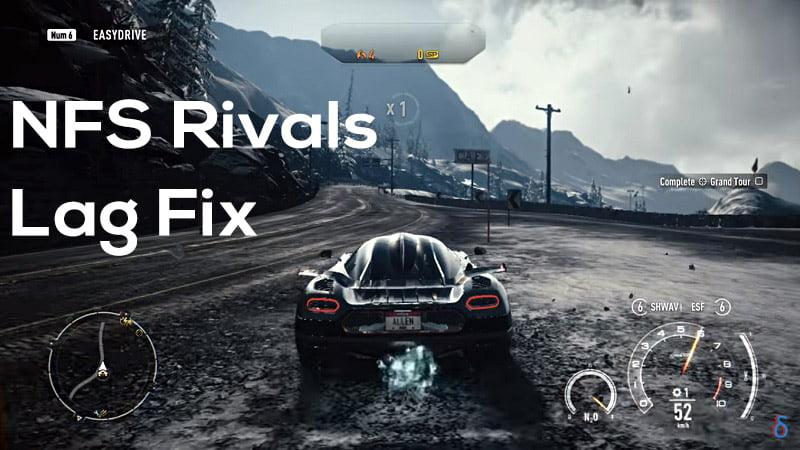 NFS Rivals Lag Fix